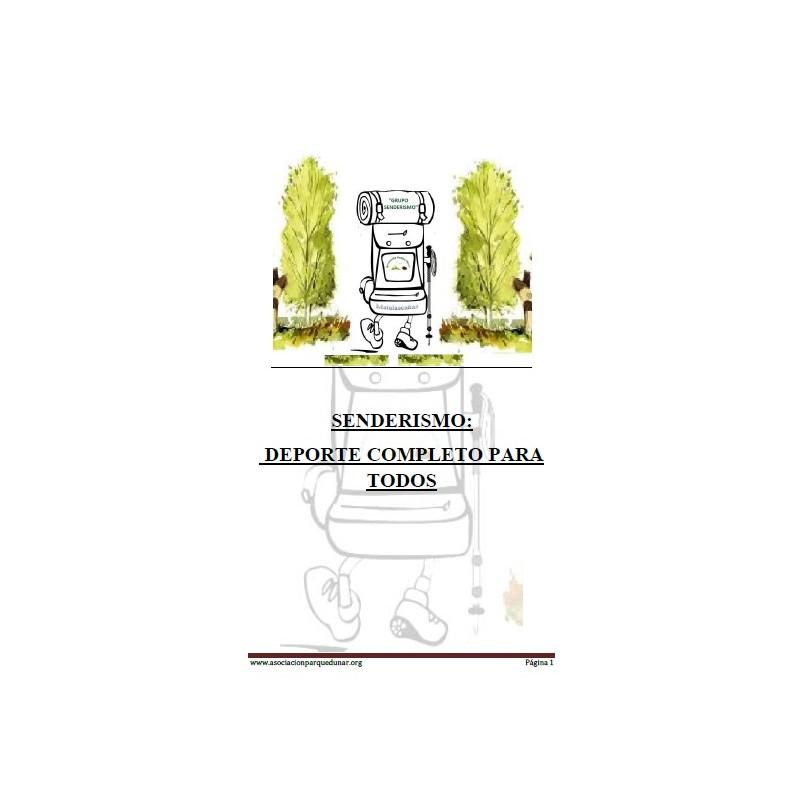 SENDERISMO: DEPORTE COMPLETO PARA TODOS.