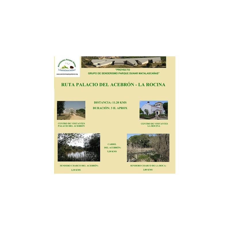 RUTA PALACIO DEL ACEBRÓN-LA ROCINA Y SOLICITUD DE INSCRIPCIÓN ONLINE GRATUITA